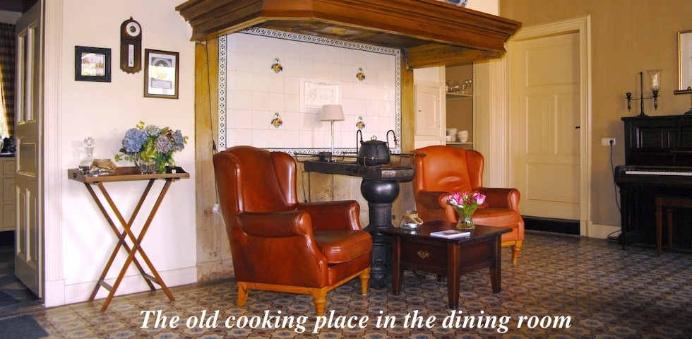 Old cooking place in the dining room B&B Hofstede de Rieke Smit